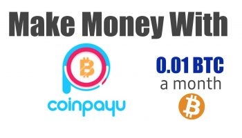 Coinpayu Review – How To Earn Bitcoins By Completing Tasks, Games, Videos & More