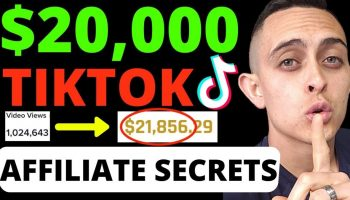 (How I Got $20,000+ From TikTok) Affiliate Marketing Step by Step