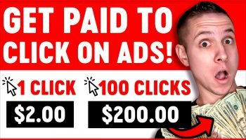 Get Paid To Click On Ads ($2 Per Click) Make Money Online for FREE Worldwide