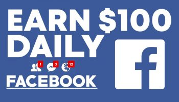 How To Earn Money From Facebook (Make $100 Per Day From Facebook)