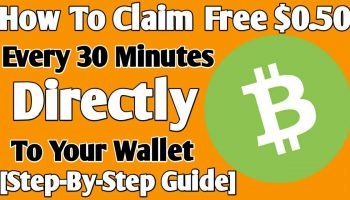 How To Claim Free $0.50 Every 30 Minutes | Full Step Guide | Earn Free Money In 2021