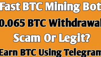 Fast BTC Mining Bot 0.065 Payment Proof | Scam Or Legit? | How To Earn BTC Using Telegram In 2021